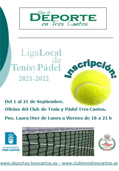 INSCRIPCIONES LIGA LOCAL DE TENIS Y PADEL 2021-2022